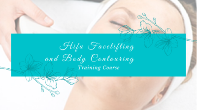 HIFU Facelifting and Body Contouring Training Course