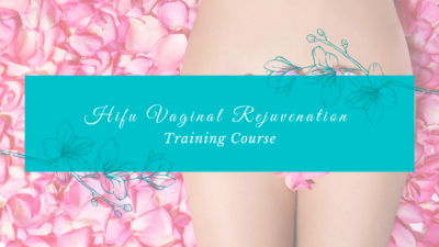 HIFU Vaginal Rejuvenation Training Course